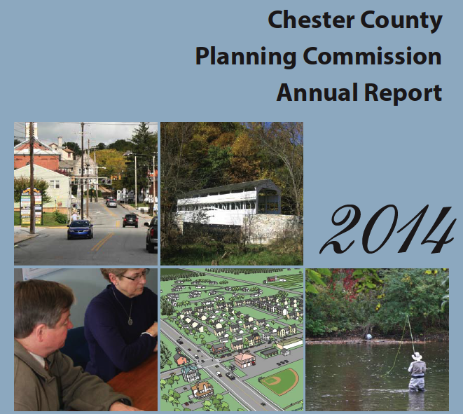 "2014 Annual Report Highlights Planning Commission's Focus On Keeping Chester County ""Historic, Green, Mobile and Prosperous"""