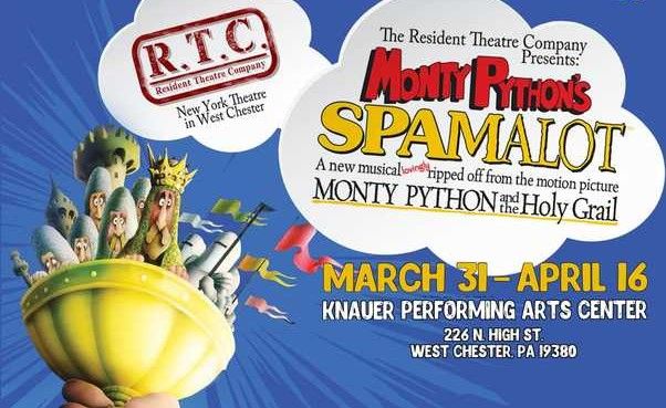 West Chester's Resident Theatre Company Debuts 'Monty Python's Spamalot'
