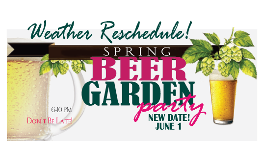 Weather Forecast Postpones Thursday's Spring Beer Garden Party at The Desmond