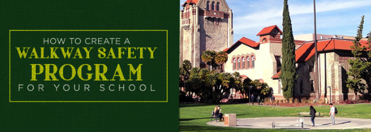 Create a Walkway Safety Program for Your School