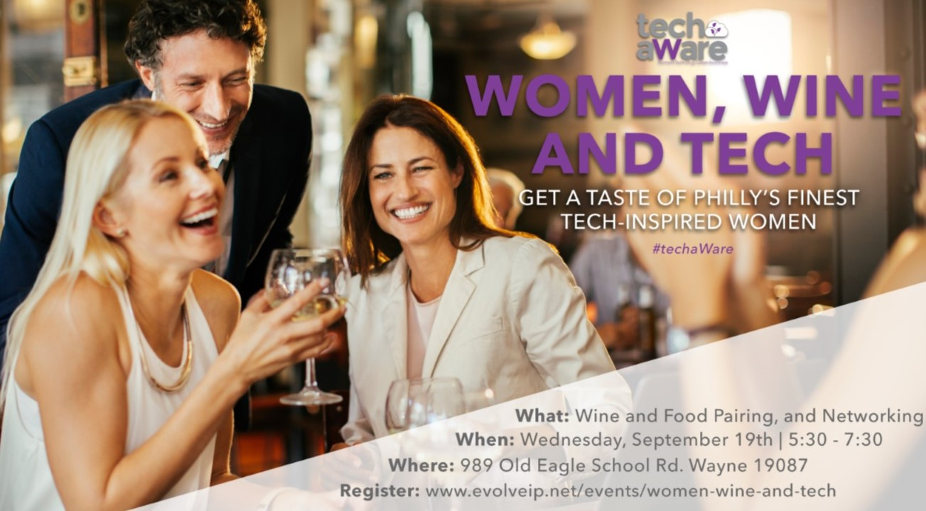 Evolve IP to Hold 'Women, Wine, and Tech' Event to Stimulate Collaboration
