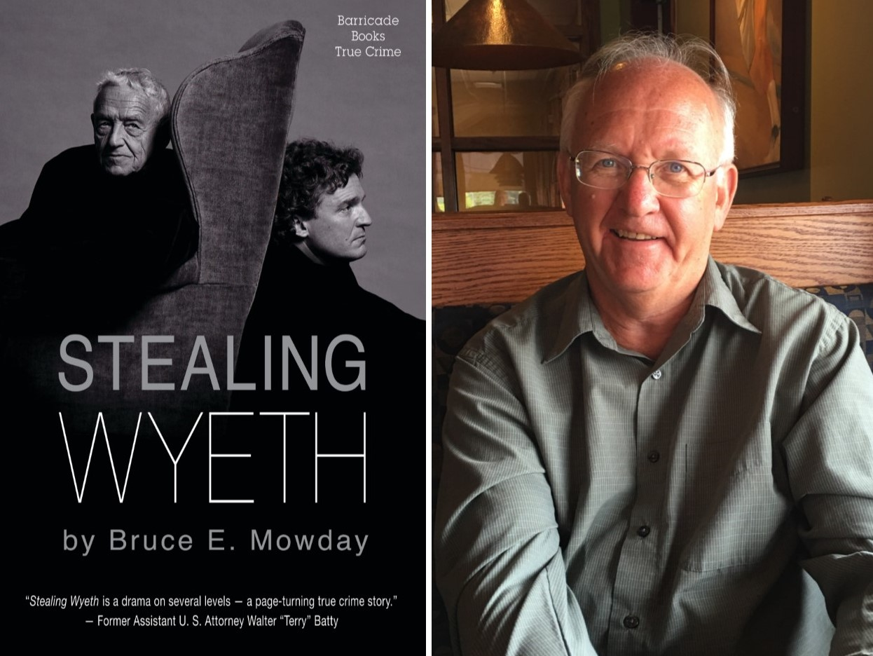 Local Author Bruce Mowday Details Theft of 15 Paintings from Wyeth Estate in New Book