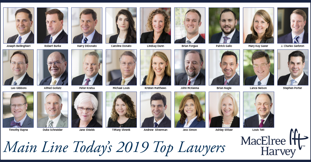 Twenty-Six Attorneys from MacElree Harvey Named 2019 Top Lawyers by Main Line Today