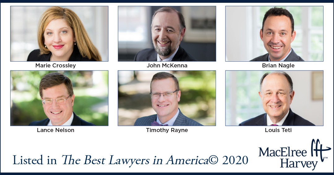 Six MacElree Harvey Attorneys Named to 2020 Edition of The Best Lawyers in America