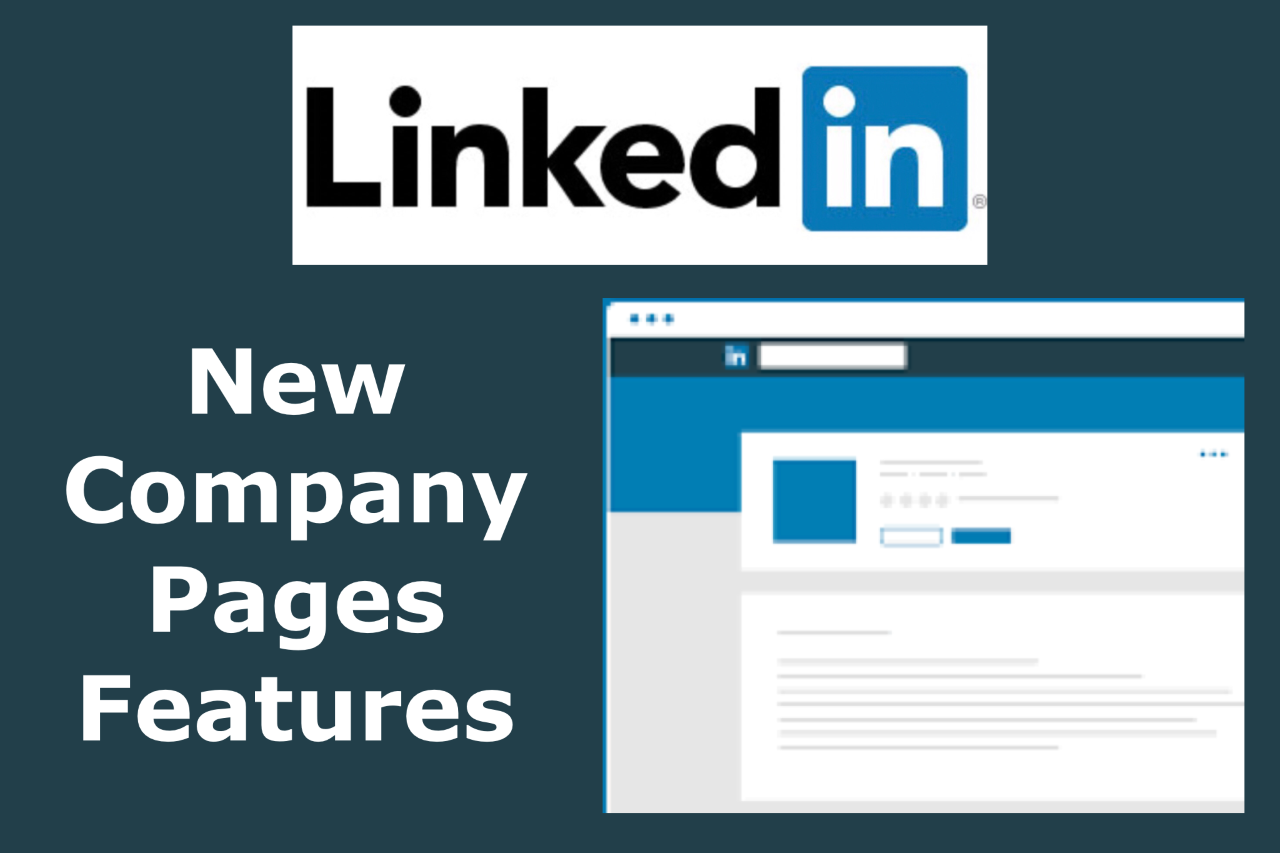 New LinkedIn Company Page Features