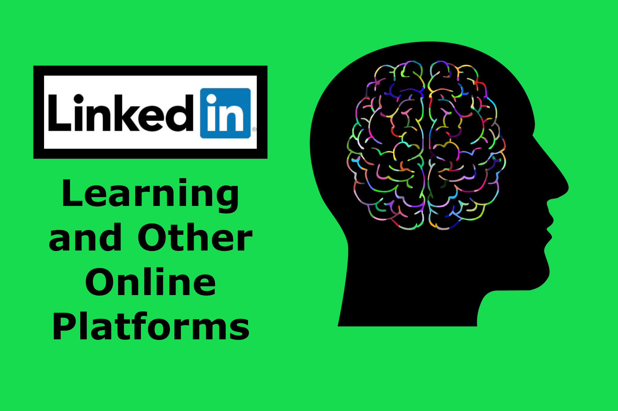 LinkedIn Learning and Other Online Platforms
