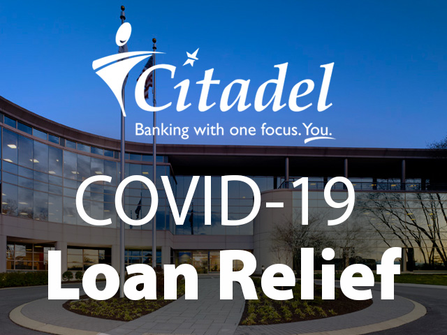 Citadel Rolls Out COVID-19 Loan Relief Program to Support Members in Need