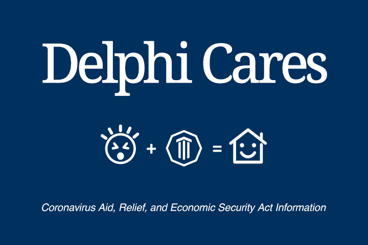 Amid Market Volatility, CARES Act, and an Uncertain Future, Delphi Wealth Management Is Here for You