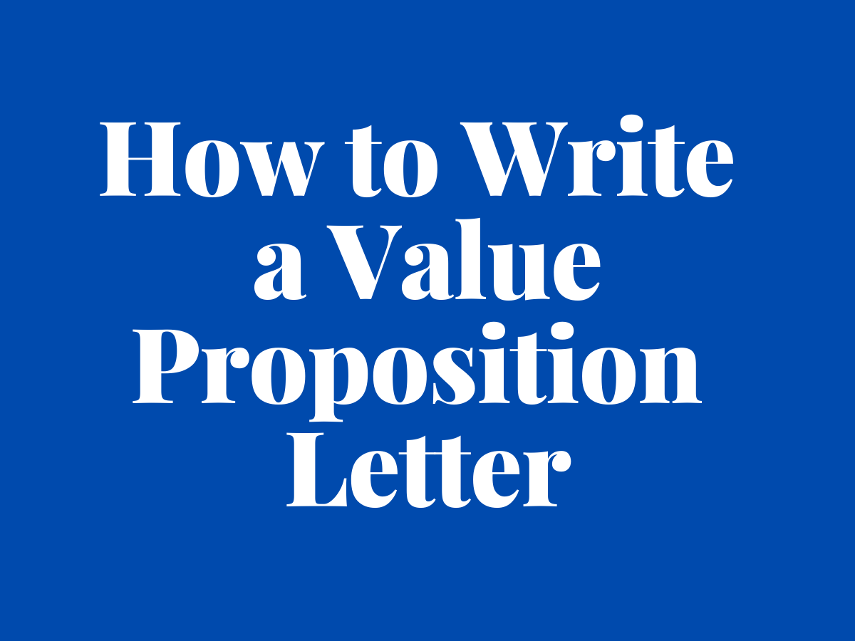 How to Write a Value Proposition Letter