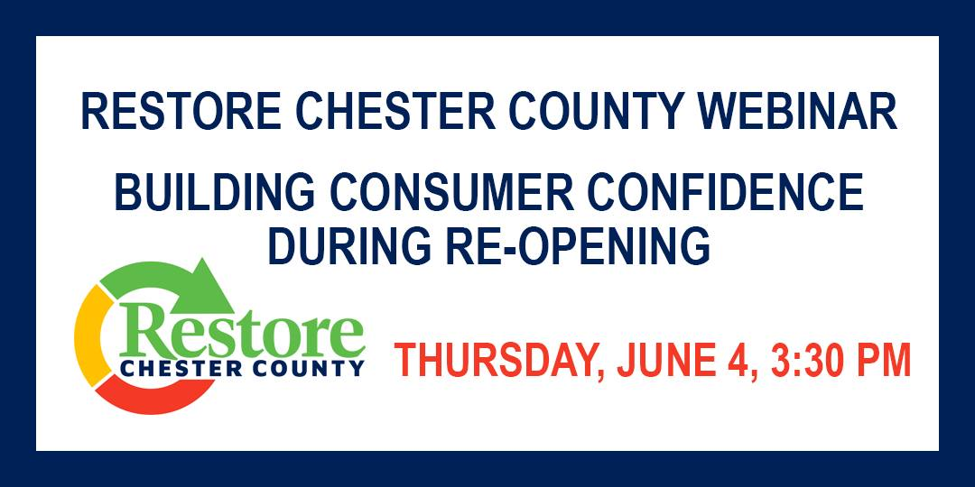 Chester County Continues Webinar Series with Focus on Building Consumer Confidence During Reopening