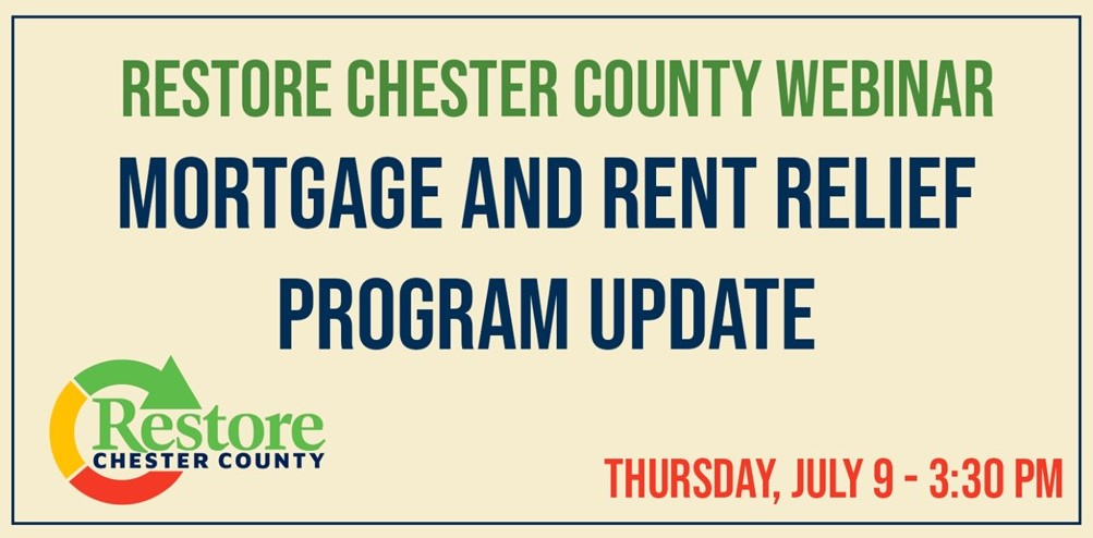 'Restore Chester County' Webinar on Thursday to Feature Mortgage and Rent Relief Program Update