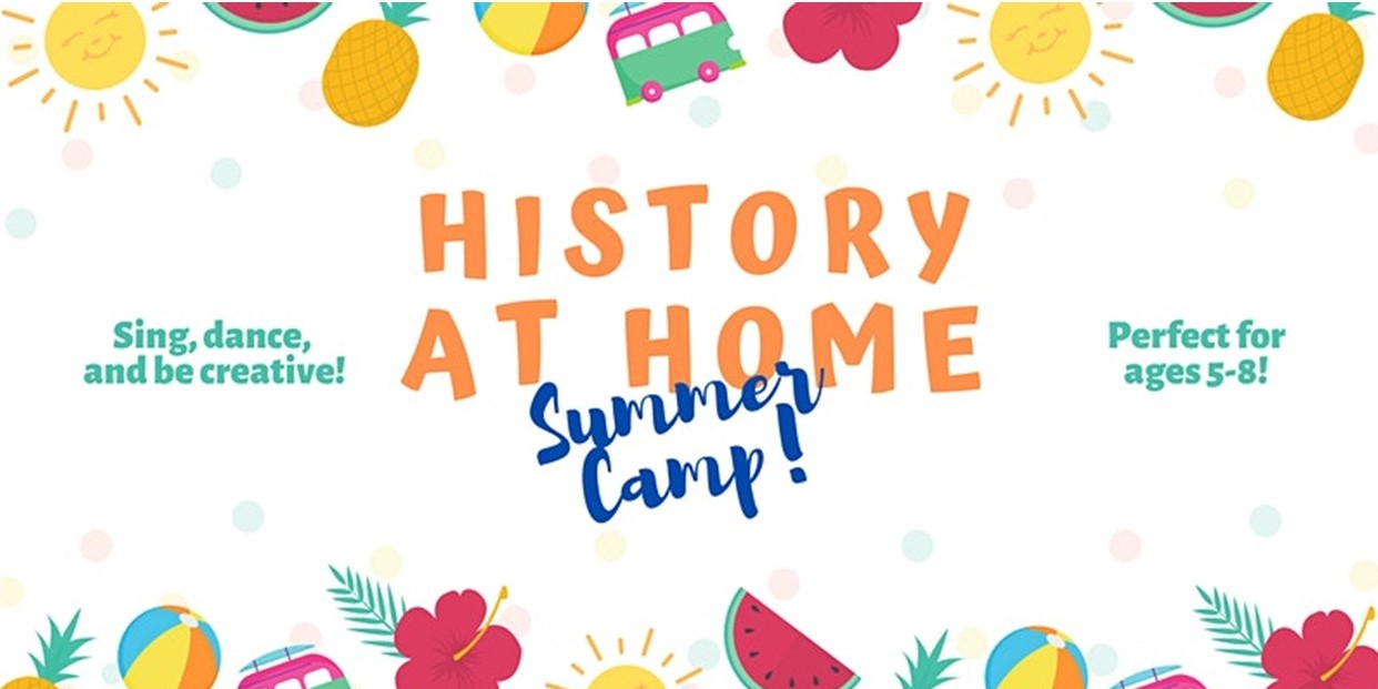 Children Encouraged to Join CCHC's History at Home Summer Camp on Wednesdays This Month