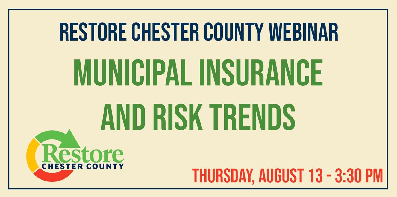 Chester County Continues COVID-19 Webinar Series with 'Municipal Insurance and Risk Trends'