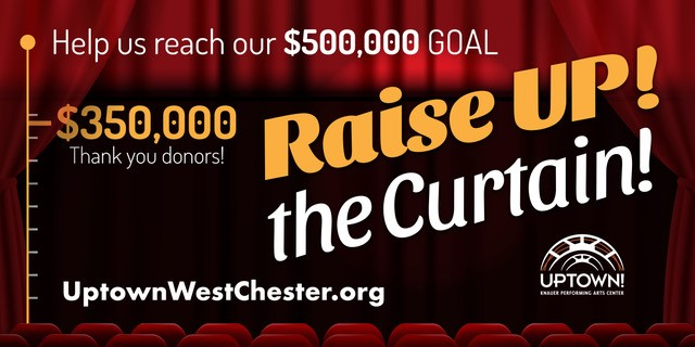 'Raise Up! the Curtain' Campaign Off to Rousing Start for Uptown!
